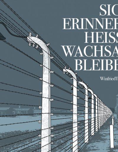 Wir dürfen Auschwitz nicht vergessen
